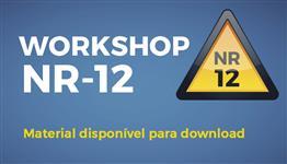 Material disponível para download - Workshop NR-12