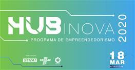 Participe da Abertura do HUB Inova 2020